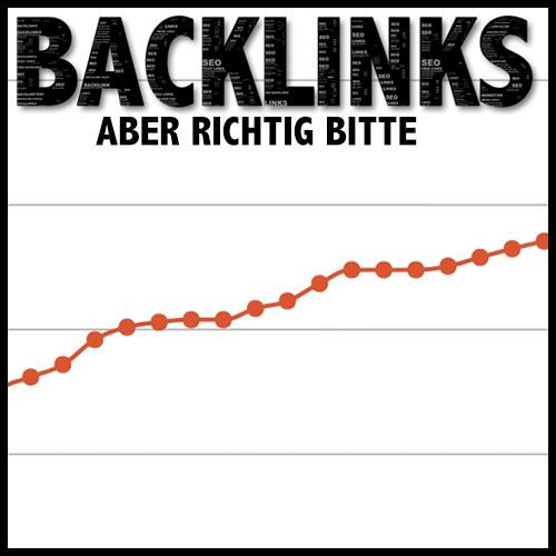 Gute Backlinks die sich bezahlt machen