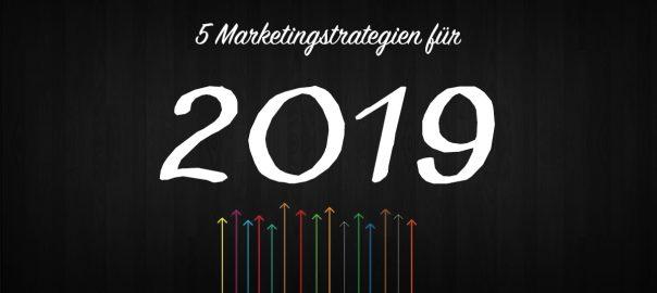 Marketing Tipps 2019