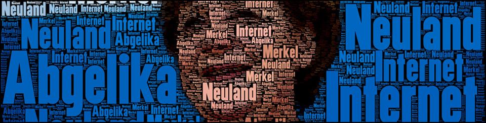 Neuland Internet für Merkel