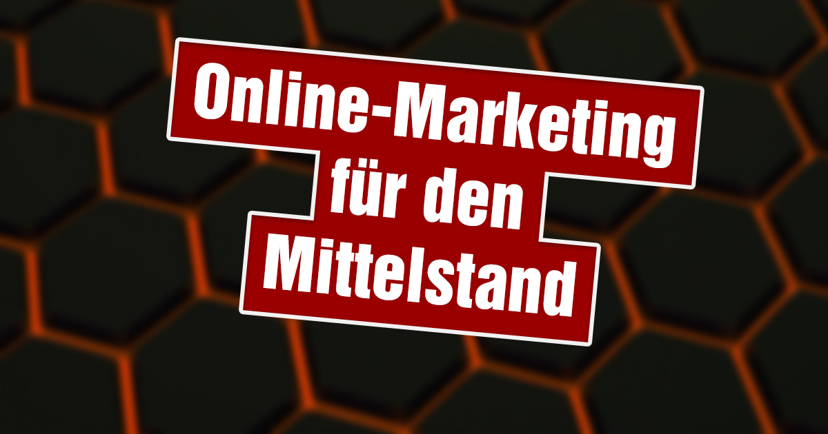 Online-Marketing für den Mittelstand